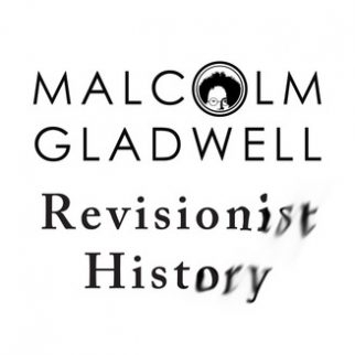 malcolmgladwell_revisionisthistory